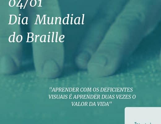 Datas Comemorativas Inclusivas - 04 de Janeiro - Dia Mundial do Braile 2