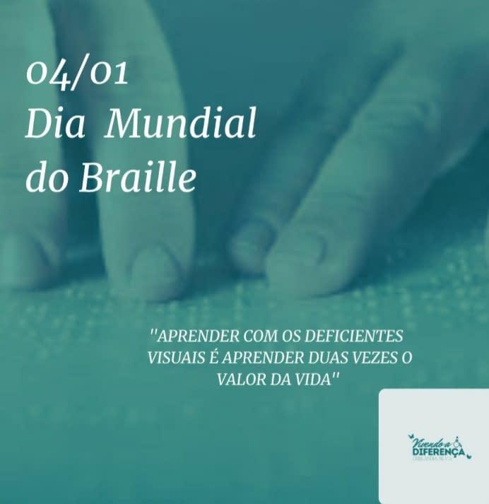 Datas Comemorativas Inclusivas - 04 de Janeiro - Dia Mundial do Braile 1